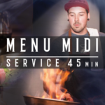 Menu midi en 45 minutes! - District Saint-Joseph