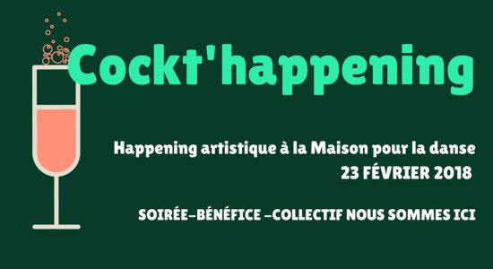 Cockt'happening | Collectif Nous sommes ici