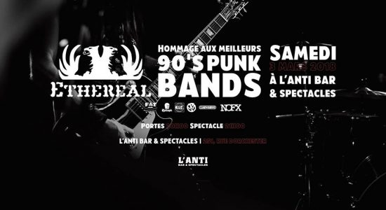 Ethereal – Hommage aux meilleurs 90's punk bands