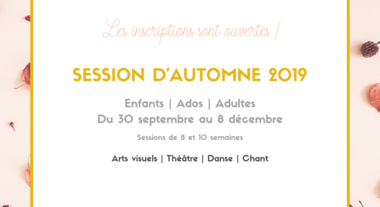 Session d'automne 2019 | Inscriptions