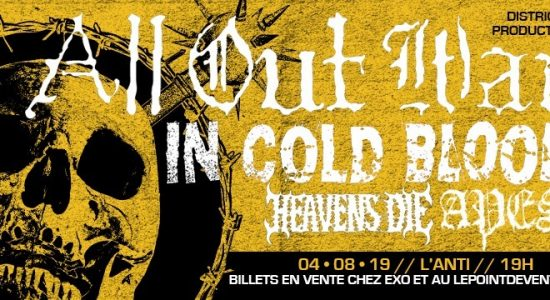All Out War, In Cold Blood, Heavens Die, Apes