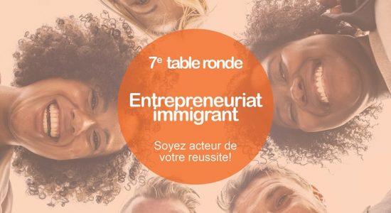 7ième table ronde sur l'entrepreneuriat immigrant