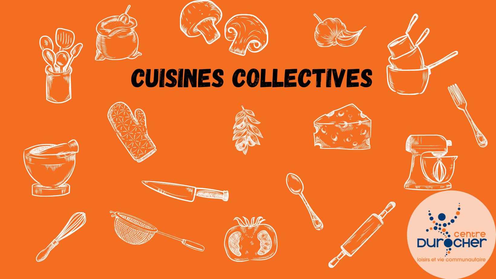 Cuisines collectives au Centre Durocher