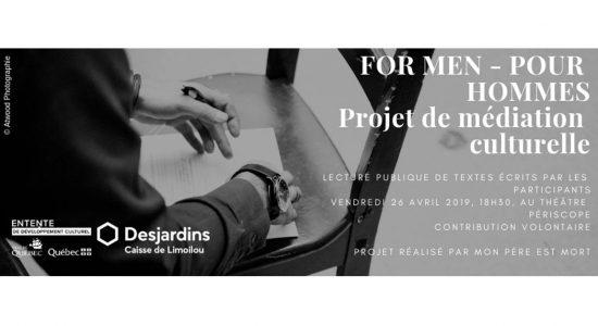 For Men – Pour hommes / Médiation culturelle – Foreman