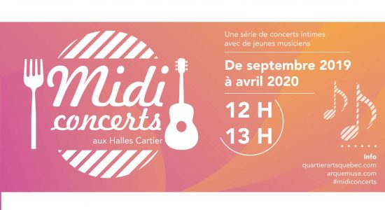 Les Midi-concerts aux Halles Cartier