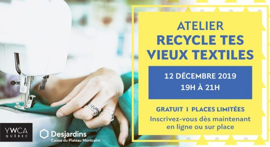 Atelier Recycle tes vieux textiles