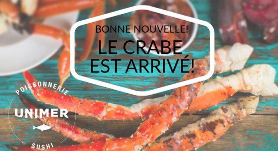 Le crabe est arrivé! | Poissonnerie Unimer