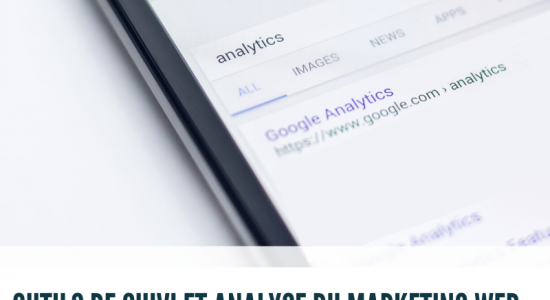 Outils de suivi et analyse du marketing Web