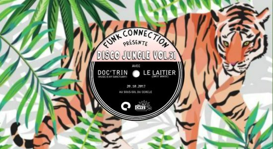Disco Jungle vol. 31 | Doc'trin & Le Laitier