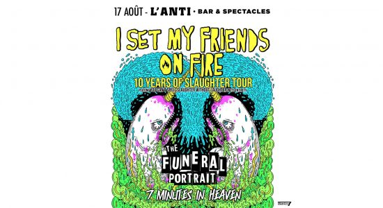 I Set My Friends On Fire • The Funeral Portrait • 7 Minutes In Heaven