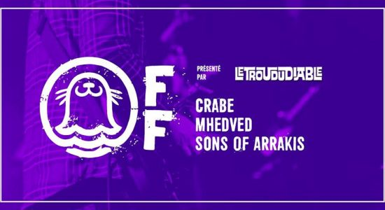 Crabe / Mhedved / Sons of Arrakis – Phoque OFF 2019