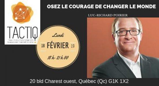 Osez le courage de changer le monde