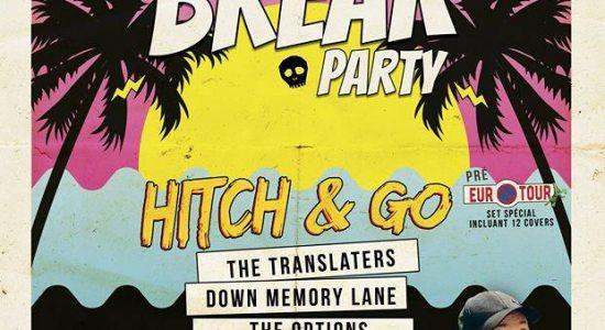 Spring Break Party, HITCH & GO et invités