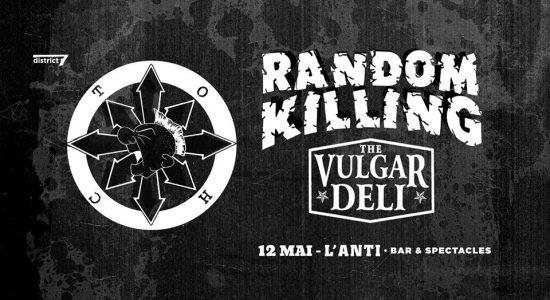 Random Killing et Vulgar Deli avec Dysruptive