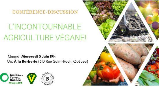 Conférence-discussion: L'incontournable agriculture végane!