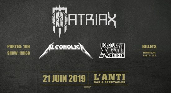 Matriax, AlcoholicA et Hopeful Sixteen