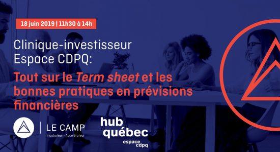 Clinique Espace CDPQ – Term sheet et bonnes pratiques en prévisions…