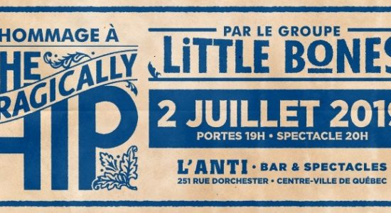 Little Bones – Hommage à The Tragically Hip