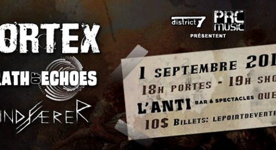 PRC Music Showcase avec Vortex, Wrath of Echoes et Windfaerer