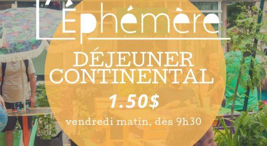Déjeuner continental de l'Éphémère