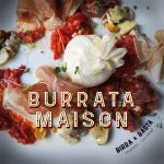 Burrata maison - Birra & Basta