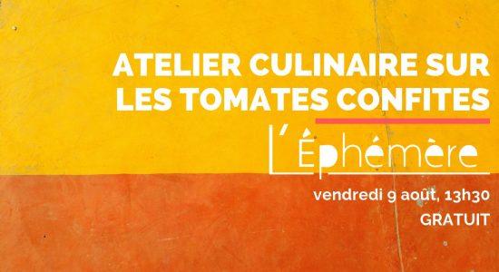 Atelier culinaire sur les tomates confites à l'Éphémère