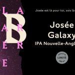 Lancement Josée Galaxy : une IPA Nouvelle-Angleterre fraîchement embouteillée - Barberie (La)