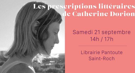 Les prescriptions littéraires de Catherine Dorion / Saint-Roch