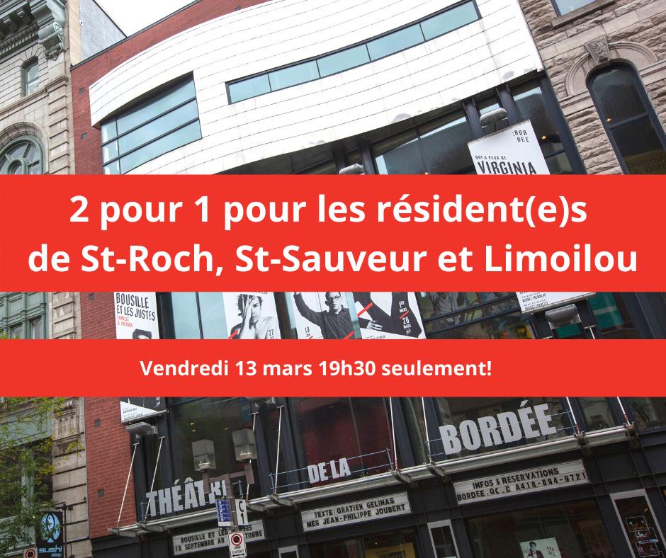 2 pour 1 théâtre de la Bordée   Théâtre La Bordée