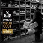 Vin au cost - SHAKER St-Joseph - Cuisine & Mixologie