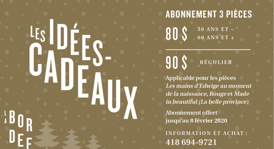 Abonnement 3 pièces | Théâtre La Bordée