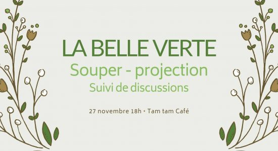 Souper-projection; La belle verte