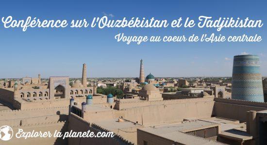 Conférence voyage sur l'Ouzbékistan et le Tadjikistan