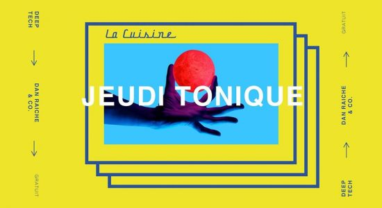 • Jeudi Tonique • Deep Tech 04 • (Dan Raiche & MIM)