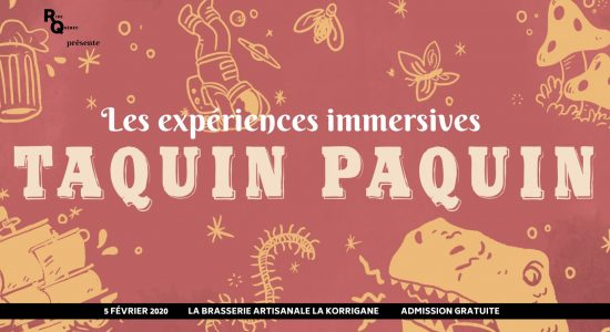 Les expériences immersives Taquin Paquin