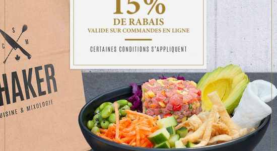 15% Take-outs   SHAKER St-Joseph – Cuisine & Mixologie