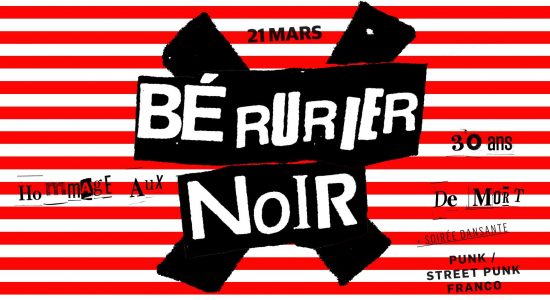Bérurier Noir (Hommage) + DJ Punk Franco