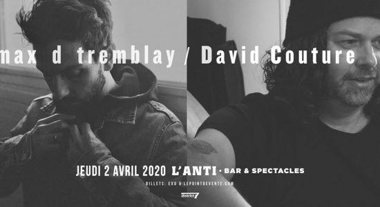 Reporté – Max d Tremblay et David Couture