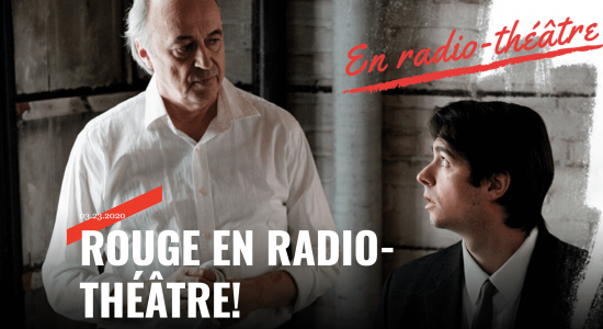 Rouge en radio-théâtre