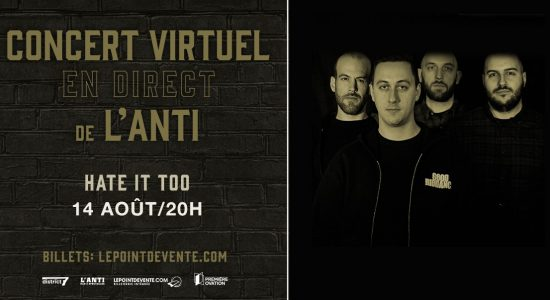 Hate It Too – Concert virtuel