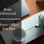 Boîte télétravail - Camellia Sinensis Maison de thé
