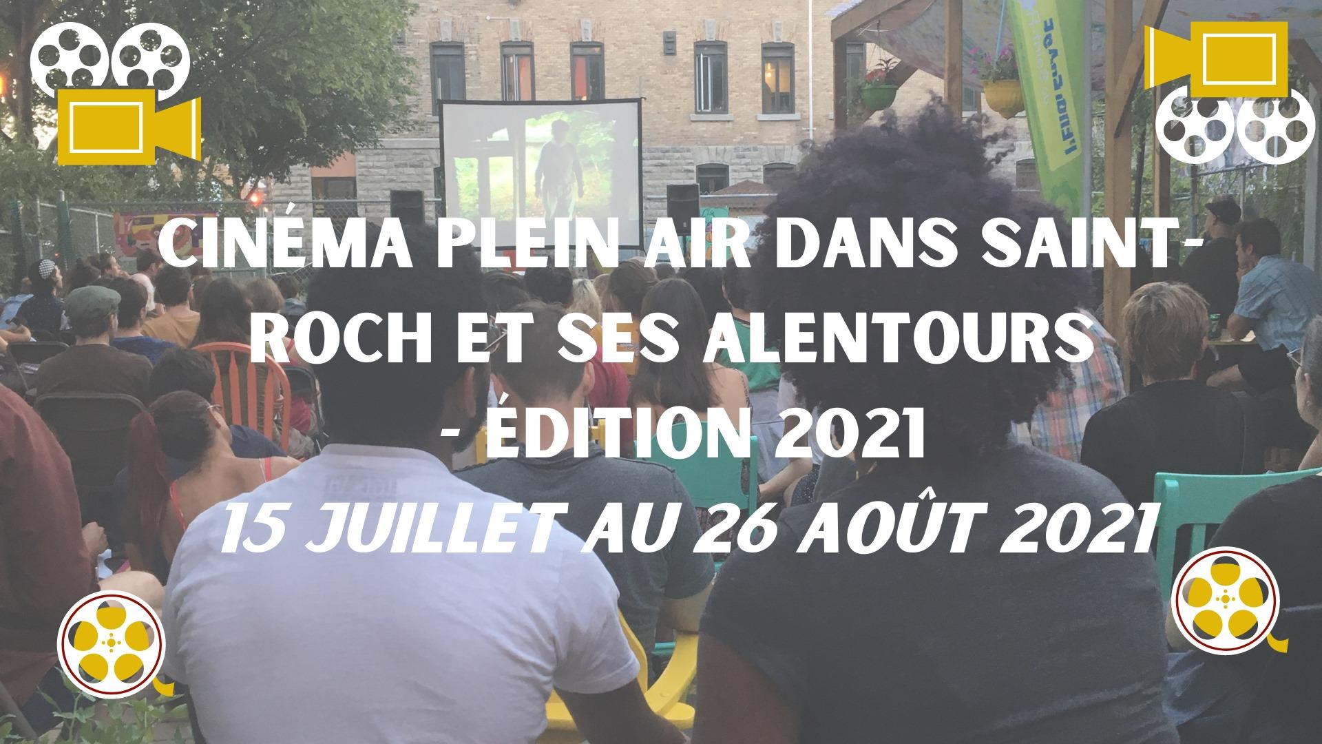 Cinéma plein air dans Saint-Roch et ses alentours - édition 2021