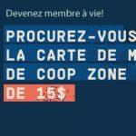 Carte de membre à vie pour 15 $   Coop Zone